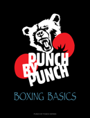 Punch By Punch: Boxing Basics
