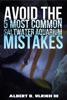 Avoid the 5 Most Common Saltwater Aquarium Mistakes