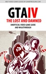 Grand Theft Auto IV The Lost And Damned - Unofficial Video Game Guide  Walkthrough