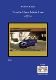 Familie Haus Arbeit Auto Cityel