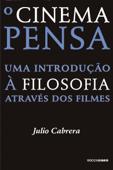 O cinema pensa Book Cover