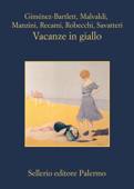 Download and Read Online Vacanze in giallo
