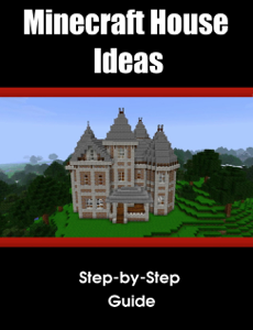 Minecraft House/Structure Ideas: A collection of blueprints for great house ideas in this Minecraft house guide Summary