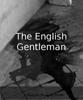 Bryan M. Porter - The English Gentleman kunstwerk