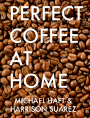 Perfect Coffee at Home