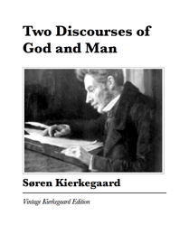 Two Discourses of God and Man book