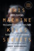This Machine Kills Secrets Book Cover