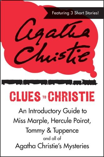 Agatha Christie - Clues to Christie