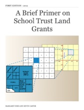 A Brief Primer On School Trust Land Grants