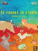 Le Favole di Esopo (edizione illustrata)