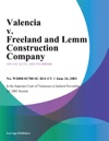 Valencia V Freeland And Lemm Construction Company