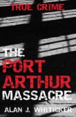 The Port Arthur Massacre