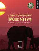 Safaris fotográficos: Kenia Book Cover