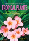 Gardeners Guide To Tropical Plants