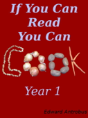 The Recipes of If You Can Read, You Can Cook: Year 1