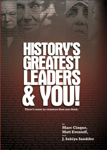 History's Greatest Leaders & You!