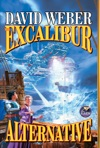 The Excalibur Alternative