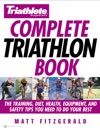 Triathlete Magazines Complete Triathlon Book