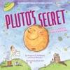 Plutos Secret