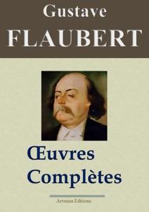 Flaubert: Œuvres complètes par Gustave Flaubert Couverture de livre