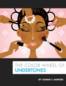 The Color Wheel of Undertones