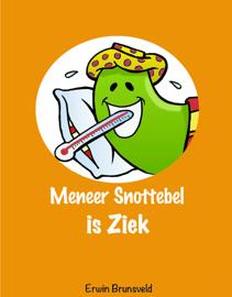 Meneer Snottebel is ziek