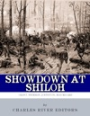 Showdown At Shiloh The Lives And Careers Of Ulysses S Grant William Tecumseh Sherman Albert Sidney Johnston And PGT Beauregard