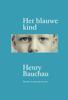 Henry Bauchau - Het blauwe kind artwork