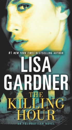 Lisa Gardner - The Killing Hour