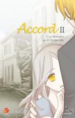 Accord, Ep. II