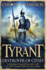 Christian Cameron - Tyrant: Destroyer of Cities artwork