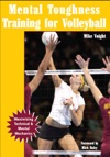 Mental Toughness Training For Volleyball Maximizing Technical  Mental Mechanics