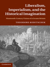 LIBERALISM, IMPERIALISM, AND THE HISTORICAL IMAGINATION