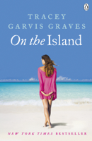 Tracey Garvis Graves - On The Island artwork