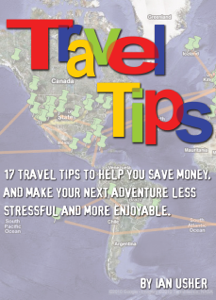 Travel Tips - 17 Travel Tips to Help You Save Money, and Make Your Next Adventure Less Stressful and More Enjoyable Book Review