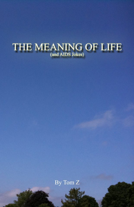 The Meaning of Life (And AIDS Jokes) Cover Book