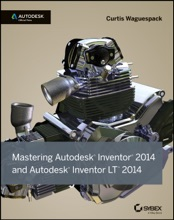 Mastering Autodesk Inventor 2014 And Autodesk Inventor LT 2014