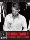 Starkweather Nebraska Spree-Killer