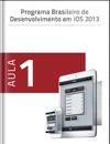 Programa Brasileiro De Desenvolvimento Em IOS 2013 - Aula 1