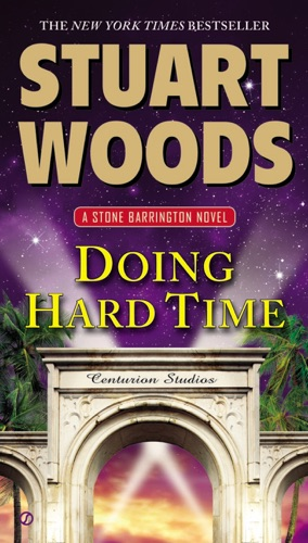 Stuart Woods - Doing Hard Time
