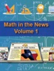 Math In The News: Volume 1