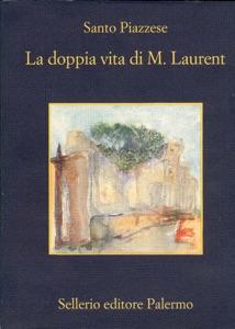 La doppia Vita di M. Laurent Book Cover