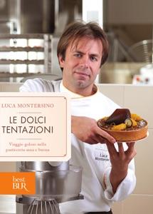 Le dolci tentazioni da Luca Montersino
