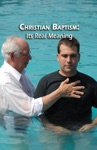 Christian Baptism Its Real Meaning