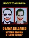 Obama Reloaded Vittoria Genuina Oppure Teatro Totale