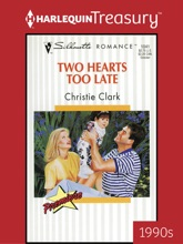 TWO HEARTS TOO LATE