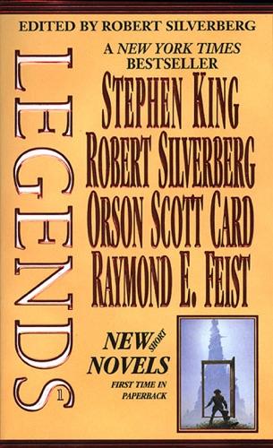 Stephen King, Robert Silverberg, Orson Scott Card & Raymond E. Feist - Legends, Vol. 1