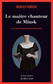 LE MAîTRE CHANTEUR DE MINSK