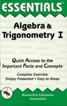 The Essentials Of Algebra & Trigonometry I