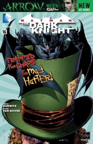 Gregg Hurwitz & Ethan Van Sciver - Batman: The Dark Knight (2011- ) #16